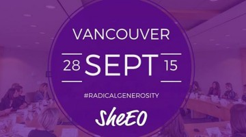 Radical Generosity Event September 28th #YVR Vancouver , hosted by: @iamasheeo