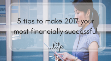 5 tips to make 2017 your most financially successful year yet with @shanleesimmons  by @SaraSmeaton
