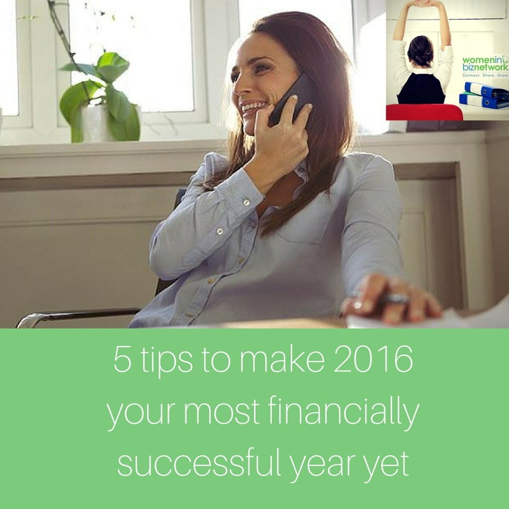5 tips to make 2016 your most financially successful year yet-1