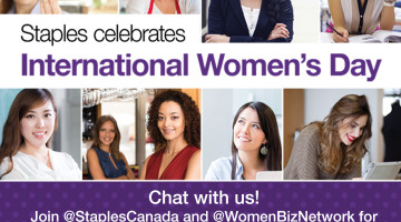 One Stop Shop for Women in Business @StaplesCanada  | Join us March 7th for #MoreBizWomen Chat with Over $500 in Prizes