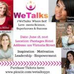 #WeTalks Toronto event on June 18th Via @IgniteMeNow #WIBN Members Save