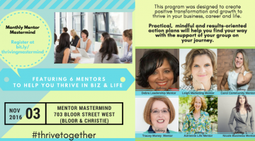 Nov 3rd in #Toronto ! Reserve your spot for our next Thriving Mentor Mastermind! #thrivetogether