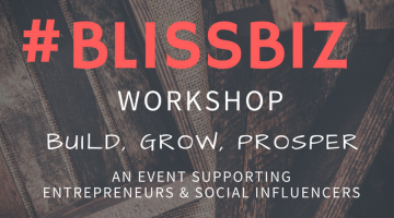Sept 30th: #Blissbiz All Day Workshop at @TELUSBusiness | Build, Grow and Prosper