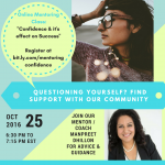Register: Oct 25th Online: #Confidence and it's effect on #Success   6:30 pm EST  w @MDhillion @kamaratoffolo