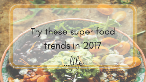 Try these foods in 2017