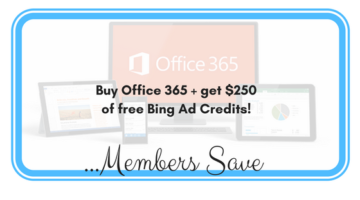#WIBN Member Offer: Buy Office 365  + Get $250 Bing Ad Credits