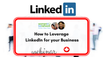How to Leverage LinkedIn for your Business webinar for WIBN + CFIB members