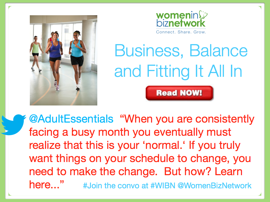 Business, Balance and Fitting It All In