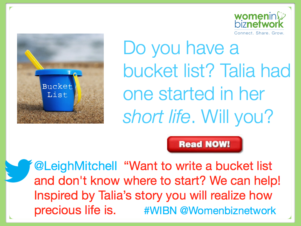 Do you have a bucket list? Talia had one in her short life. Will you?
