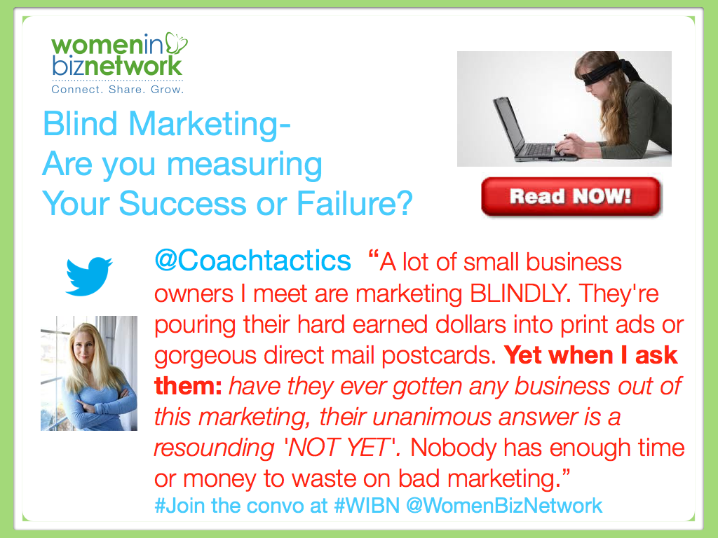 Blind Marketing – Are you Measuring Your Success or Failure?