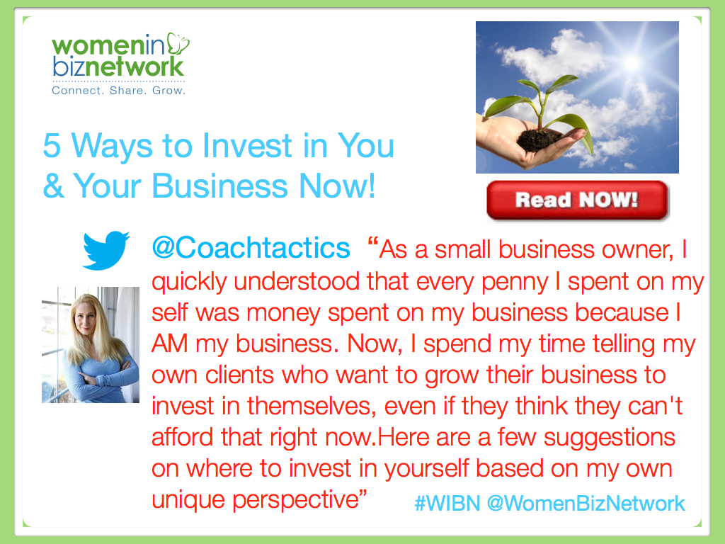 Five ways to Invest in You and Your Business Now!