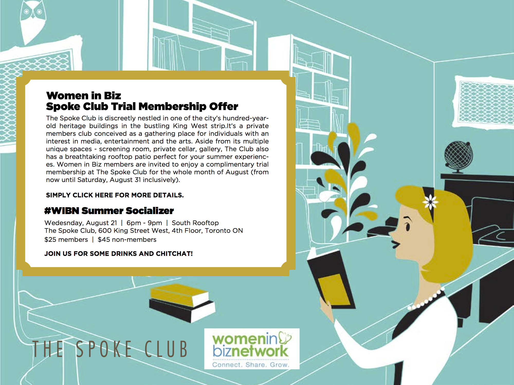 Complimentary Membership at The Spoke Club for all Women in Biz Members