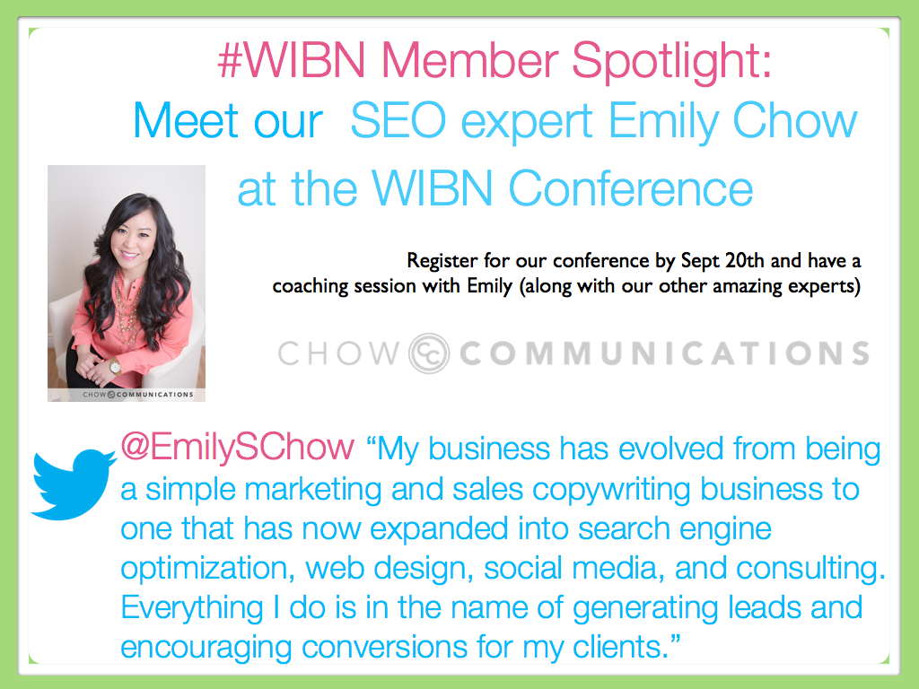 #WIBN Member Spotlight: Meet Emily Chow at the WIBN Conference as our SEO & Copy Expert