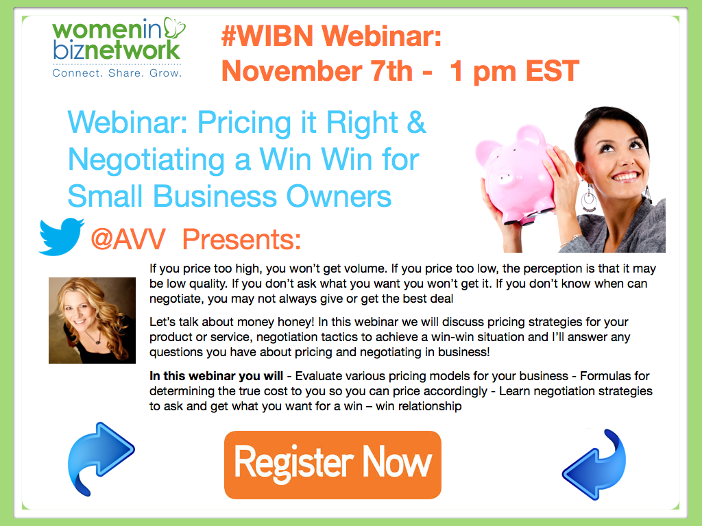 Register Now for the #WIBN Free Webinar: Price it Right & Negotiating a WIN WIN for Small Business Owners on November 7th at 1 pm