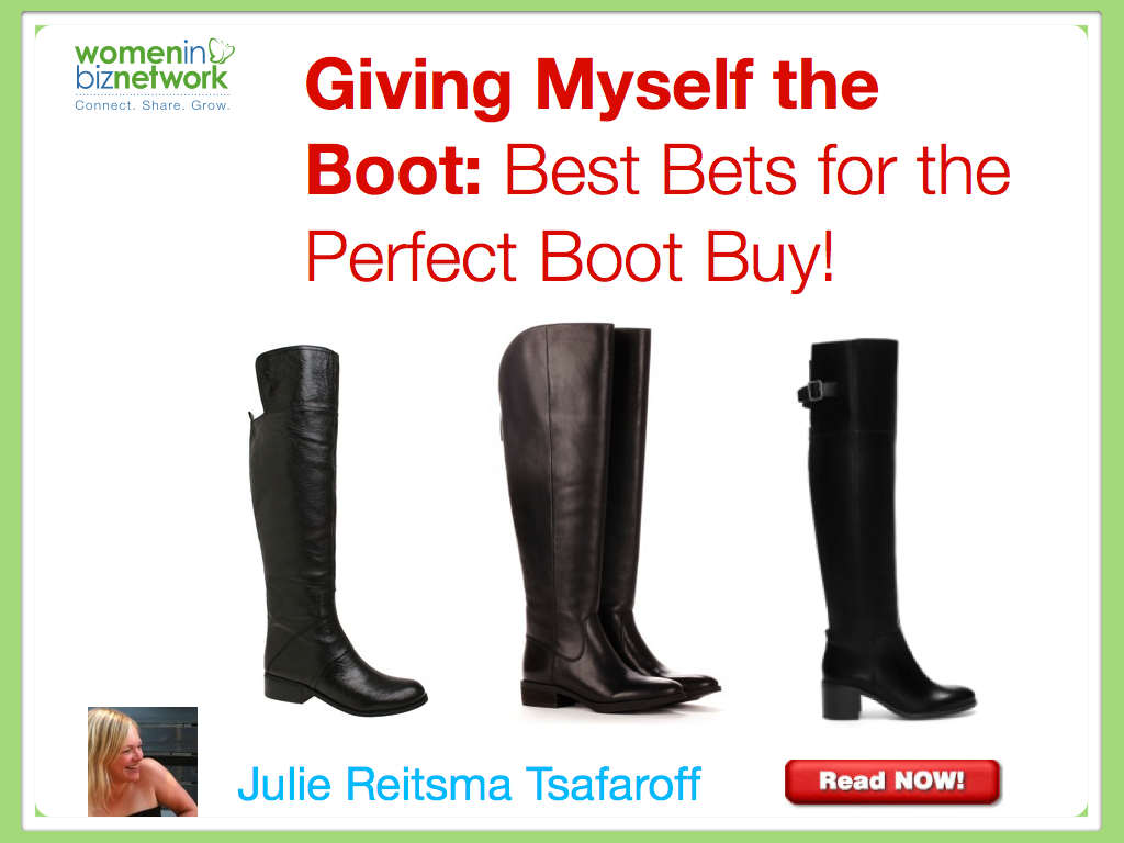 Giving Myself the Boot –  Best Bets for the Perfect Boot Buy!