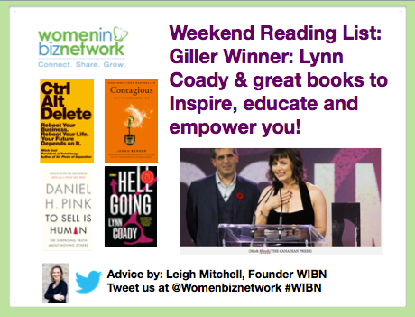 Weekend Reading List: Giller Winner: Lynn Coady & 4 great books to Inspire, educate and empower you!
