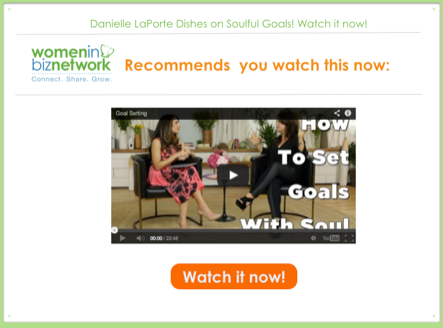 #WIBN Recommends you Watch This Now: Soulful Goals with Danielle LaPorte & Marie Forleo