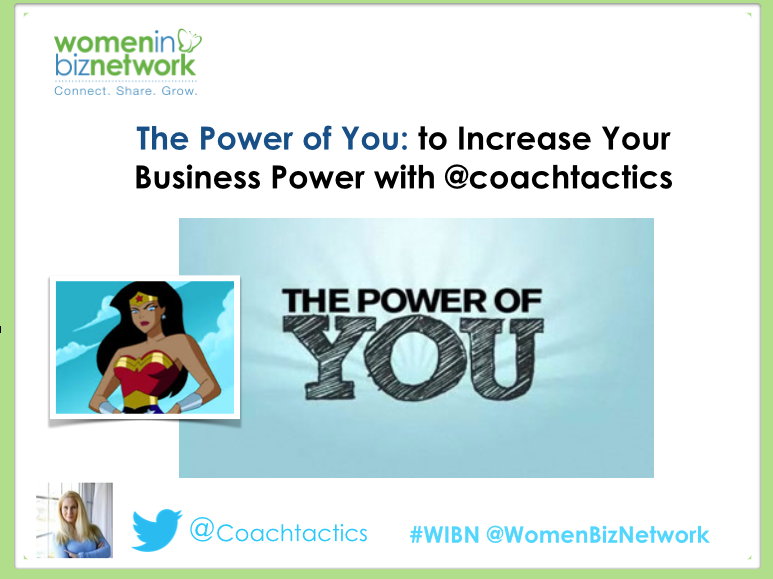 The Power of You: to Increase Your Business Power with @coachtactics