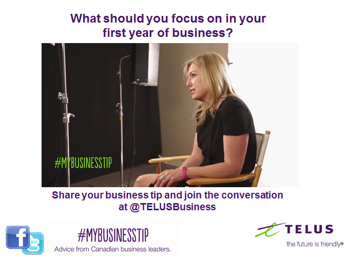 #MyBusinessTip: What Should I focus on in My First Year of Business via @TELUSBusiness