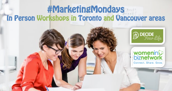 #WIBN: Check out #MarketingMonday Mini Masterminds  in Toronto and Vancouver