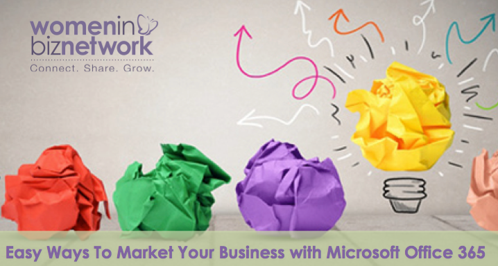 #WomenbizChat Highlights: Easy Ways to use Microsoft Office When Marketing Your Business