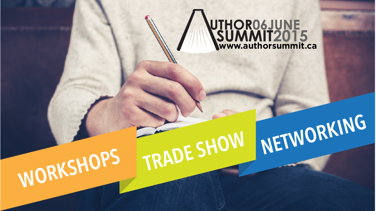 Register now! #AuthorSummit2015 hits the Toronto Area hosted by @publisher_ps | #WIBN members Save!