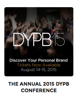 Join me at #DYPB15 – Discover Your Personal Brand conference, the largest summer leadership event in Toronto.