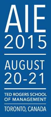 8th Academy of Innovation and Entrepreneurship Conference @AIE2015RyersonU, August 20-21, 2015