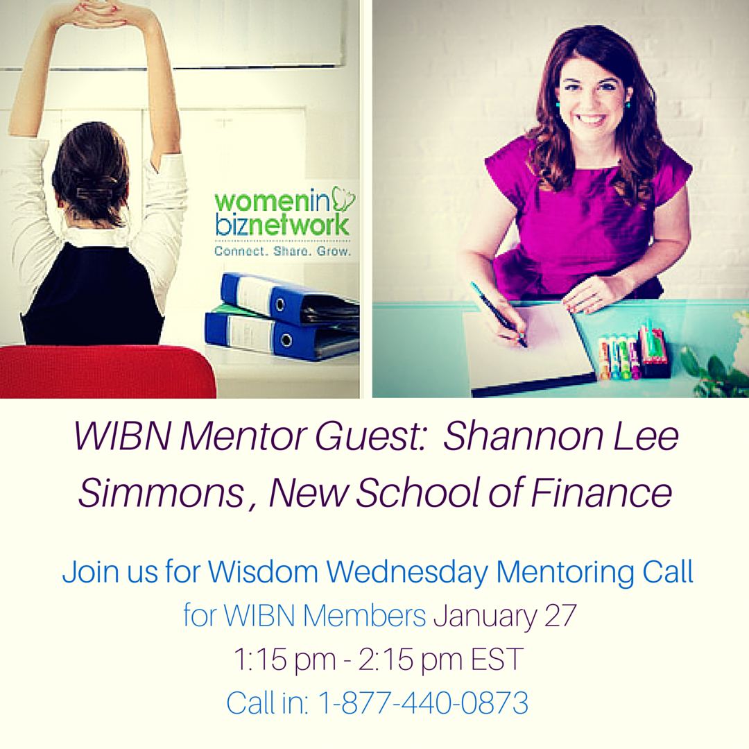 RSVP now for Wise Wed. Mentoring Call 1:15 pm EST with @ShanleeSimmons from New School of Finance