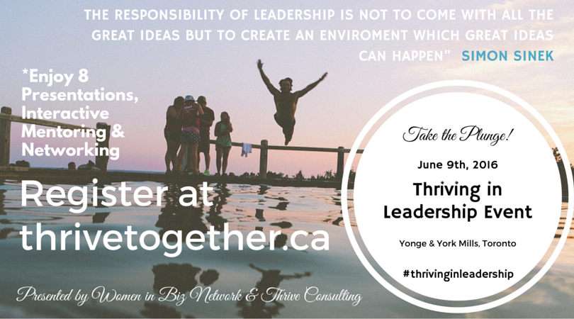 #Thrivinginleadership Event June 9th in #Toronto for #WIBNMembers