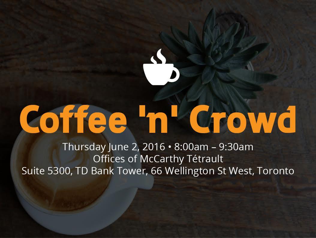 Coffee 'n' Crowd Toronto Event on June 2nd via @frontfundr