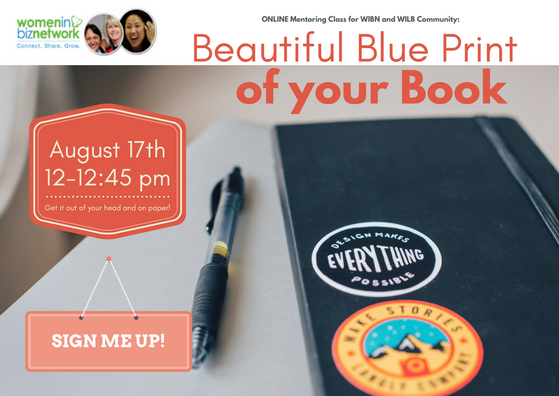 August 17: Register now for Online Mentoring Class: Beautiful Blueprint of your Book