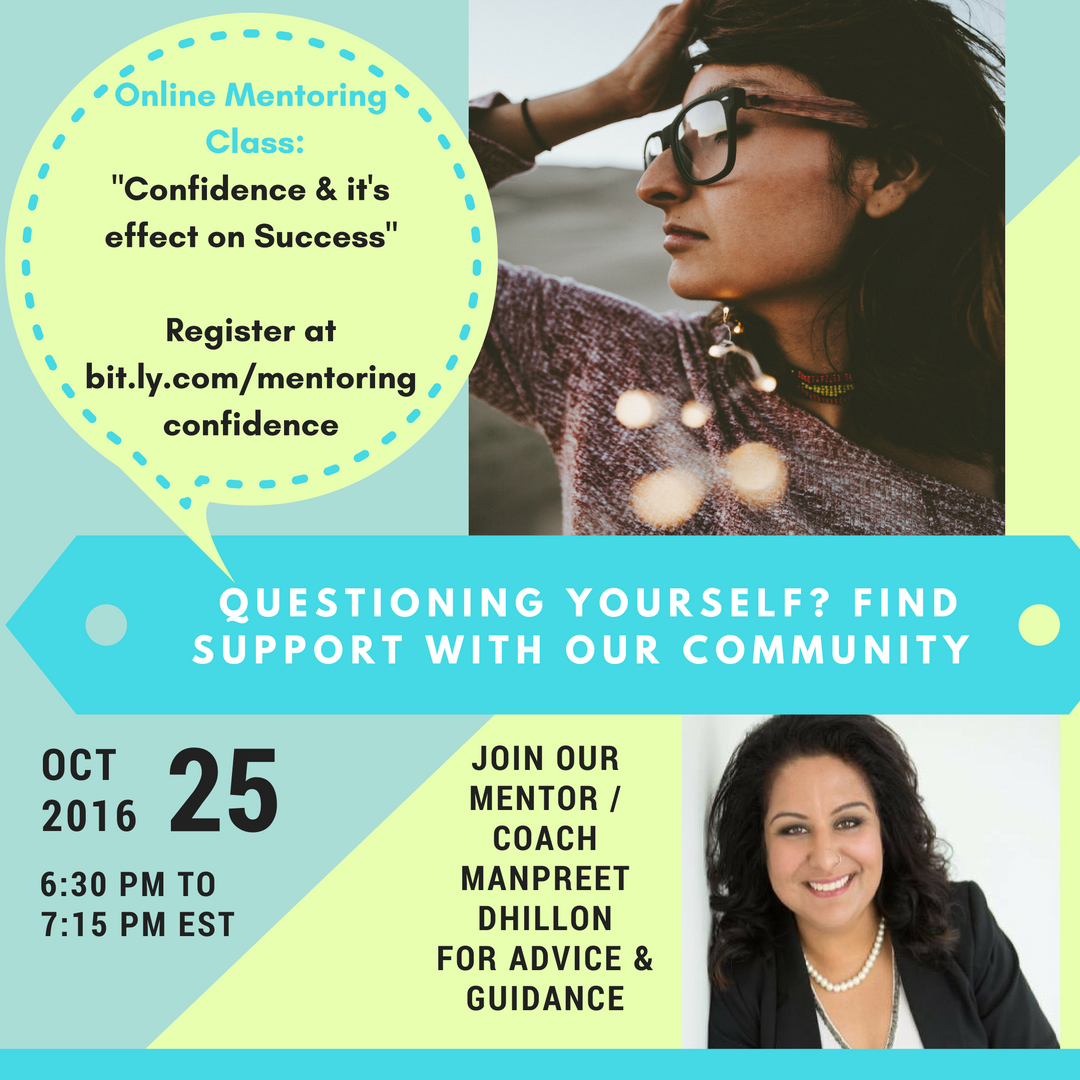 Register: Oct 25th Online: #Confidence and it's effect on #Success | 6:30 pm EST  w @MDhillion @kamaratoffolo