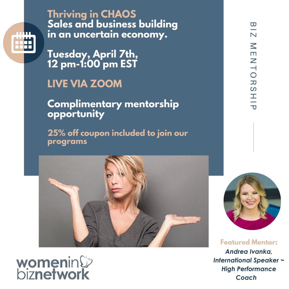 Online event (April 7th): Thriving in CHAOS: Sales and business building in an uncertain economy