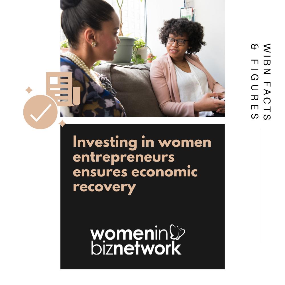 Investing in women entrepreneurs ensures economic recovery