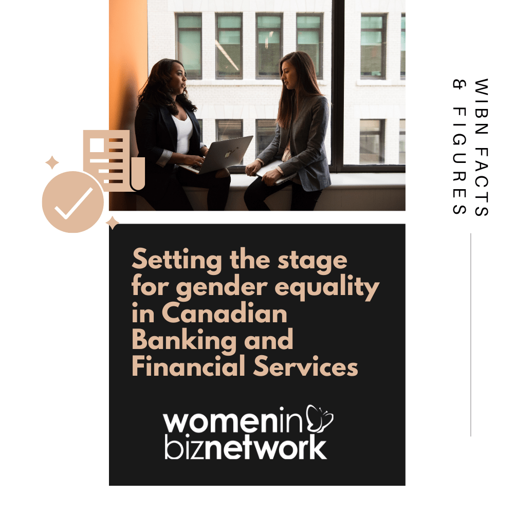 Setting the Stage for Gender Equality in Canadian Banking and Financial Services
