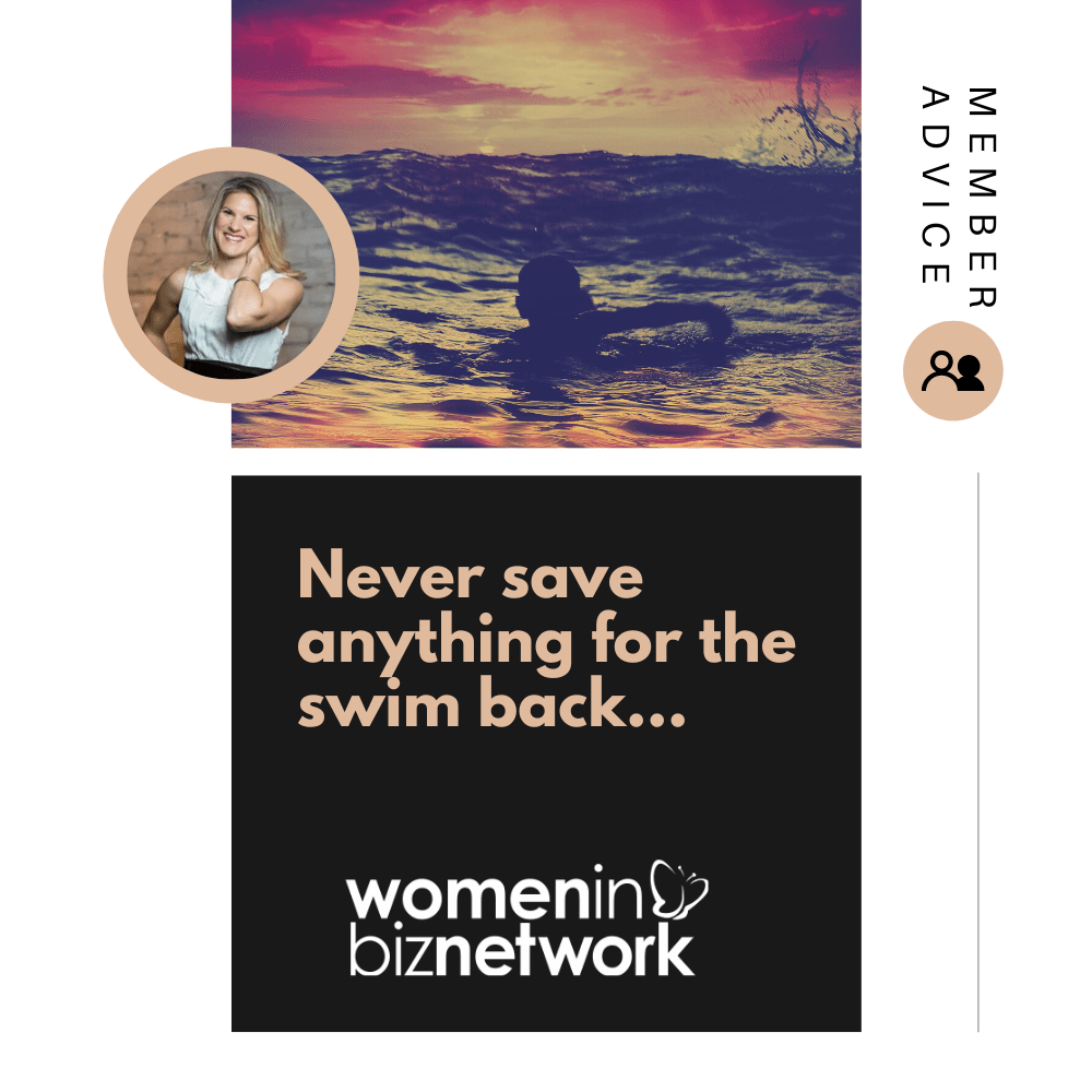 Never save anything for the swimback…