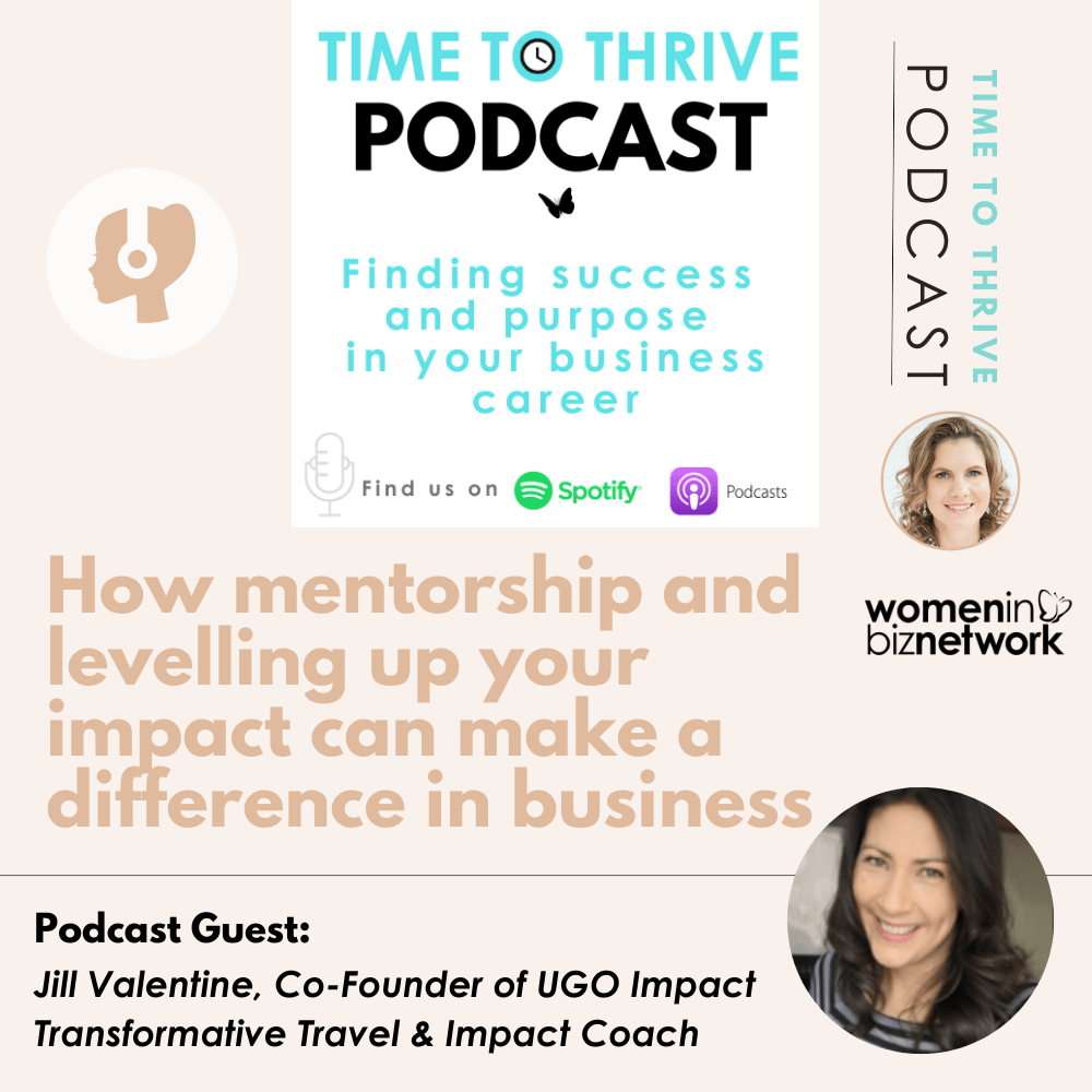 mentorship podcast on Time to Thrive Podcast