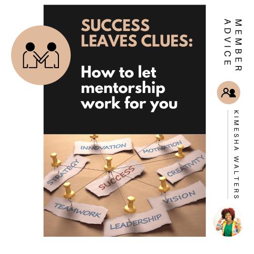 mentorship advice, Kimesha Walters