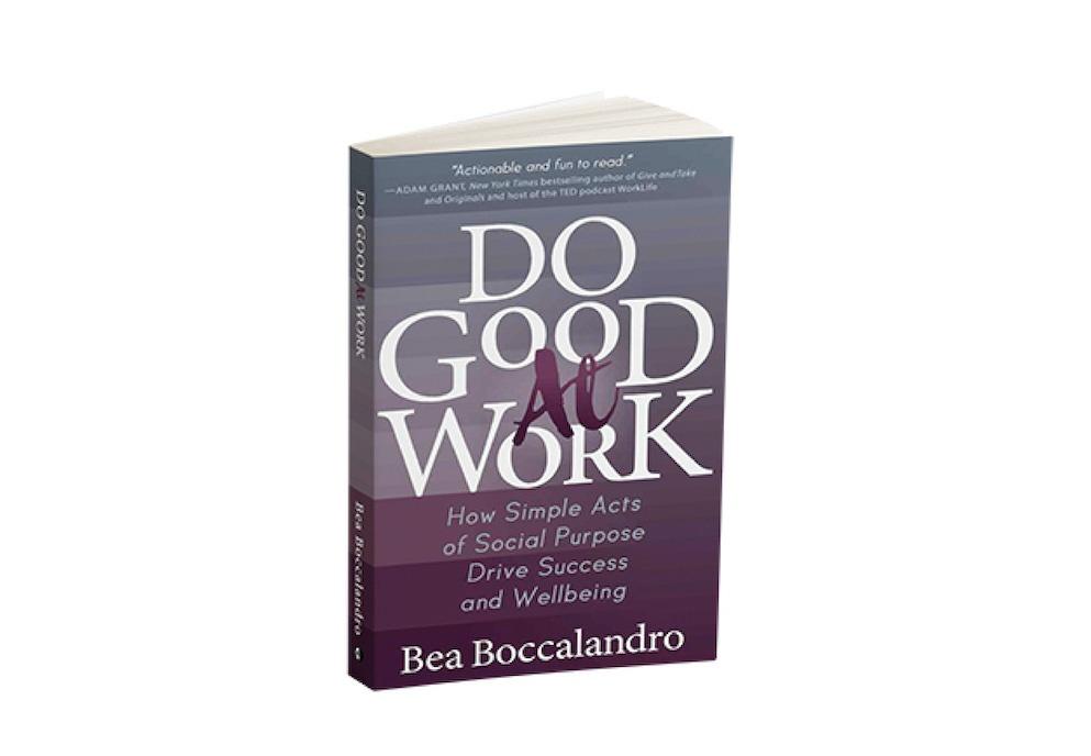 Do Good At Work Bea Boccalandro