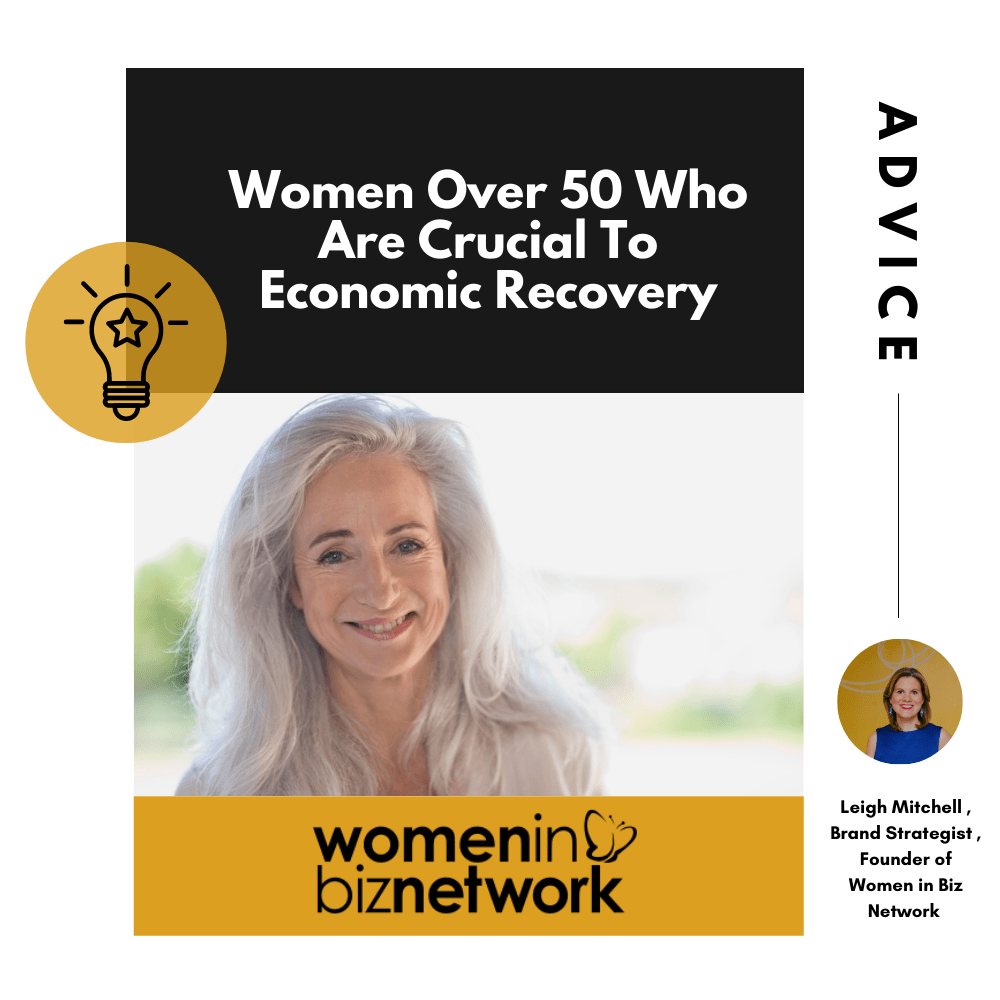 Women Over 50 Who Are Crucial To Economic Recovery
