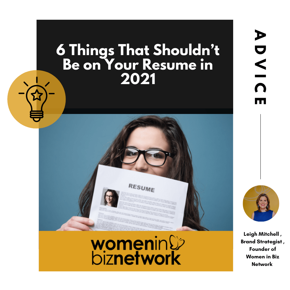 6 Things That Shouldn't Be on Your Resume in 2021