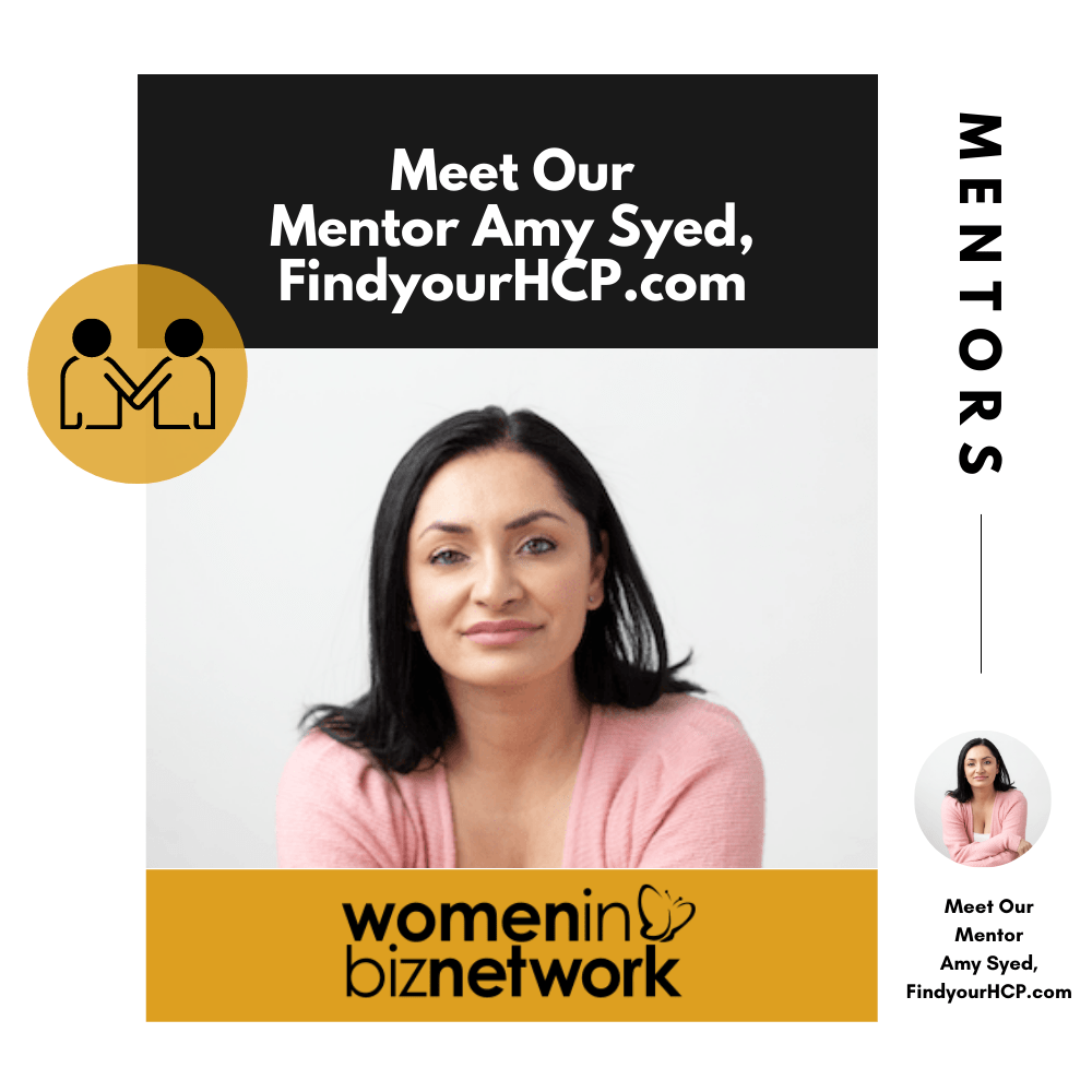 Meet #WomenBizNetwork Mentor: Amy Syed, FindyourHCP.com