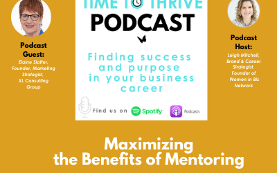 Time to Thrive Podcast: Maximizing the Benefits of Mentoring
