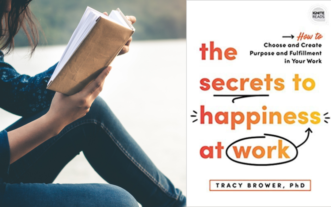 Our Author-led Read It Next Book Club: The Secrets to Happiness at Work – Tues. Sept. 21 at 1 pm EST